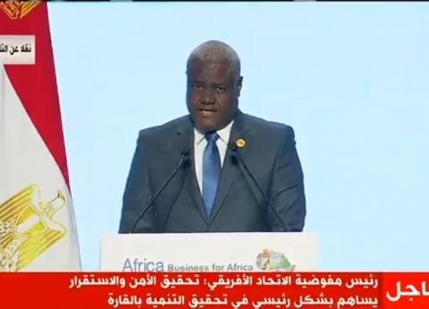 رئيس المفوضية الإفريقية: نعتز بتاريخ مصر ونفخر بإضافتها للحضارات
