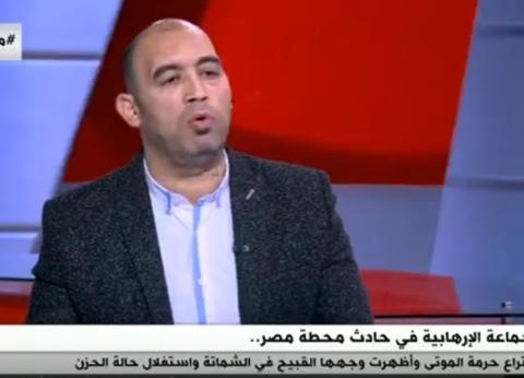 أحمد الخطيب: تصرف الدولة في حادث محطة مصر كان مثاليا