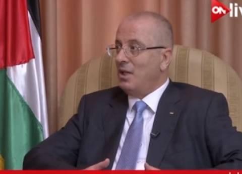رئيس الوزراء الفلسطيني: المصالحة يجب أن تترجم إلى أفعال برعاية مصرية