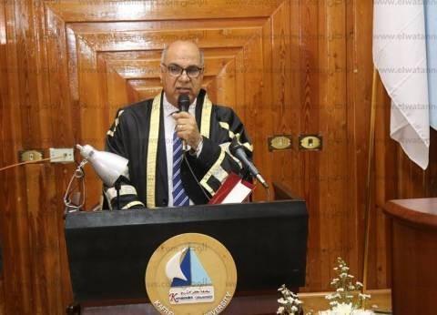 رئيس جامعة كفر الشيخ: نتبع معايير عالمية في الإدارة
