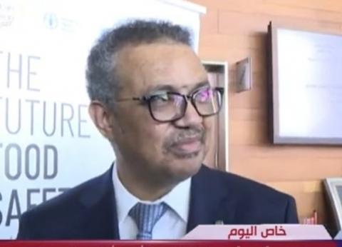 """مدير """"الصحة العالمية"""": أتطلع للعمل مع الرئيس السيسي عن قرب"""