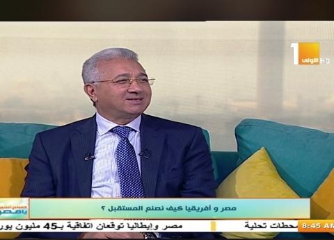 """محمود حجازي: """"أفريقيا 2018"""" يساعد على تمكين رواد الأعمال الشباب"""