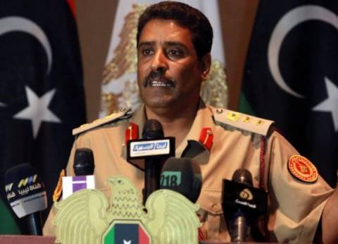 اليوم.. مؤتمر صحفي للناطق باسم الجيش الليبي