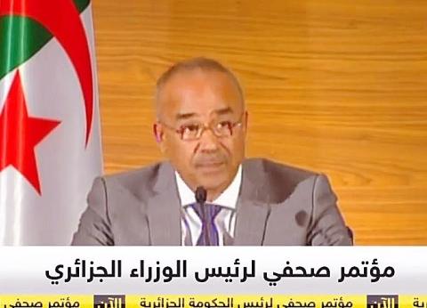 عاجل| رئيس وزراء الجزائر الجديد: نشكل حكومة تكنوقراط تعتمد على الشباب