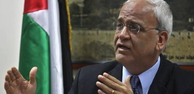 عريقات: الفلسطينيون موحدون على إنهاء الاحتلال والمال لا يقايض بالحقوق