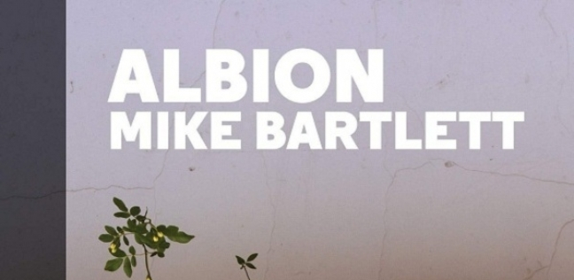 "مسرحية ""Mike Bartlett's Albion"""
