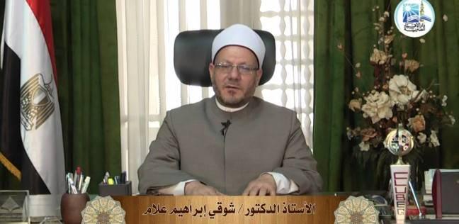 مفتي الديار المصرية: لا بد من انتقاء كلماتنا ومعرفة ما ستؤدي إليه