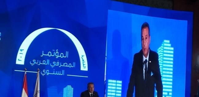 الأتربي: يجب التعاون بين السياسة المالية والنقدية بالوطن العربي لبنائه